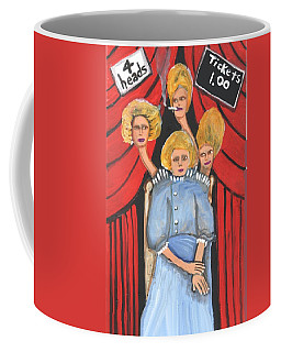 Incredible 4 Headed Woman Coffee Mug