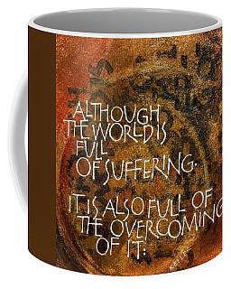 Inspirational Saying Overcome Coffee Mug