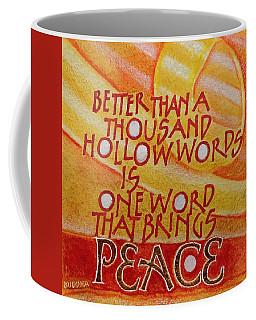 Inspirational Saying Peace Coffee Mug