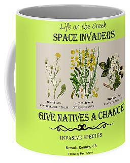 Invasive Species Nevada County, California Coffee Mug