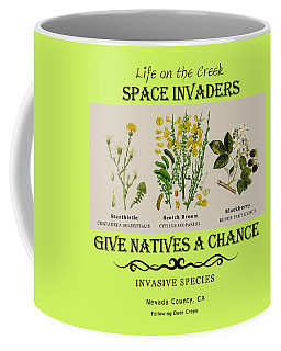 Invasive Species Nevada County, California Coffee Mug