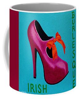 Irish Burlesque Shoe    Coffee Mug