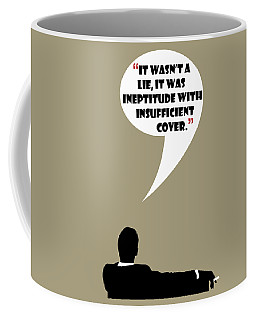 It Wasn't A Lie - Mad Men Poster Don Draper Quote Coffee Mug
