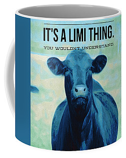 It's A Limi Thing Limousine Cattle Coffee Mug