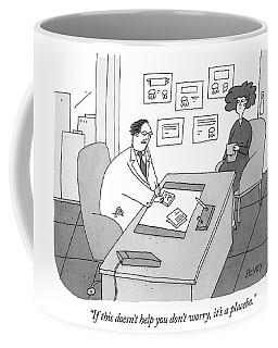 It's A Placebo Coffee Mug