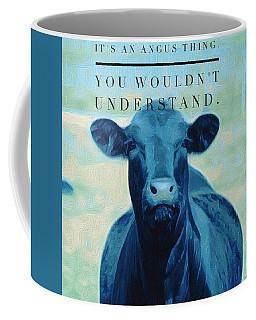 It's An Angus Thing Coffee Mug