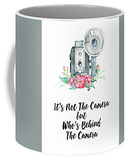 Coffee Mug featuring the digital art It's Who Is Behind The Camera by Colleen Taylor