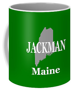 Coffee Mug featuring the photograph Jackman Maine State City And Town Pride  by Keith Webber Jr