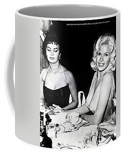 Jayne Mansfield Hollywood  Actress Sophia Loren 1957 Coffee Mug
