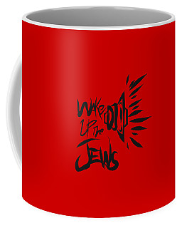 Jews Wake Up Coffee Mug