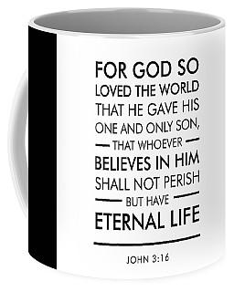John 3-16 - Spiritual Wall Art - Bible Verses Art Coffee Mug
