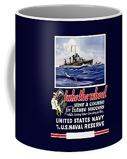 Join The Us Navy - Ww2 Coffee Mug