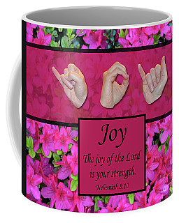 Joy Of The Lord Coffee Mug