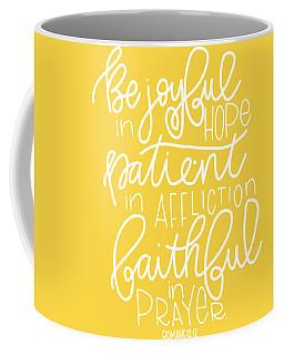 Joyful In Hope Coffee Mug
