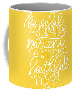 Coffee Mug featuring the mixed media Joyful In Hope by Nancy Ingersoll