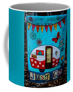 Just Go  Coffee Mug by Debra Forand
