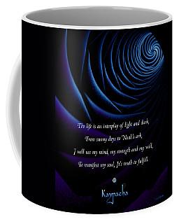 Kaypacha's Mantra 4.28.2015 Coffee Mug