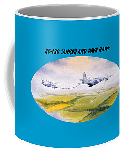 Coffee Mug featuring the painting Kc-130 Tanker Aircraft And Pave Hawk With Banner by Bill Holkham