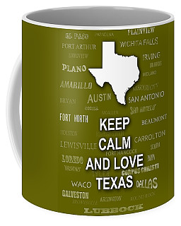 Keep Calm And Love Texas State Map City Typography Coffee Mug
