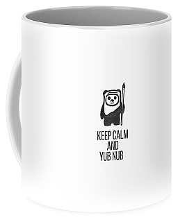 Keep Calm And Yub Nub Coffee Mug