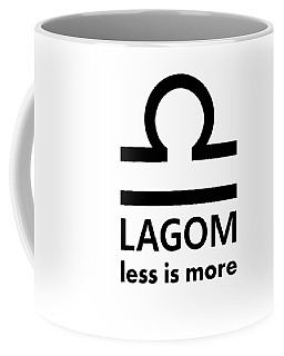 Lagom - Less Is More I Coffee Mug