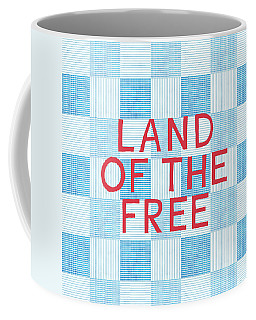 Land Of The Free Coffee Mug