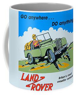 Landrover Advert - Go Anywhere.....do Anything Coffee Mug