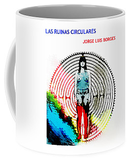 Las Ruinas Circulares Poster  Coffee Mug