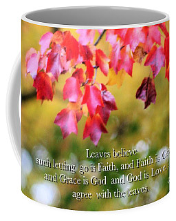 Leaves Believe Coffee Mug