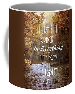 Leonard Cohen Quote Coffee Mug