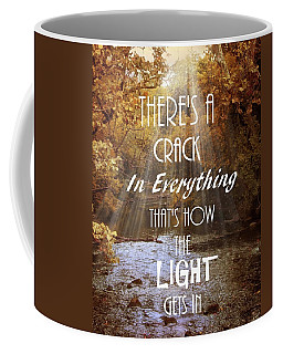 Leonard Cohen Quote Coffee Mug