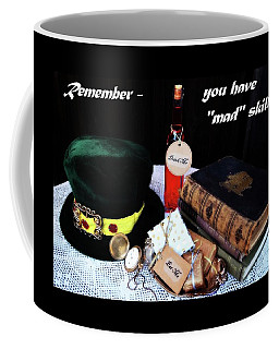 Lessons From The Mad Hatter Coffee Mug