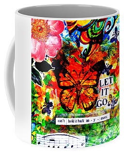 Coffee Mug featuring the mixed media Let It Go by Genevieve Esson