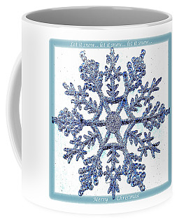 Let It Snow 1 Coffee Mug by Ellen O'Reilly