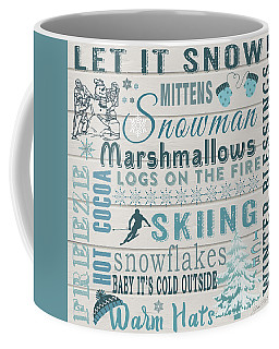 Coffee Mug featuring the digital art Let It Snow by Jean Plout