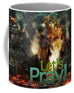 Coffee Mug featuring the digital art Let Us Pray by Kathy Tarochione