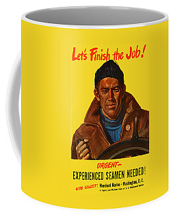 Let's Finish The Job Coffee Mug