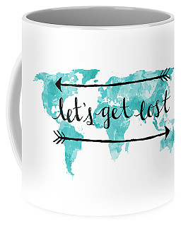Lets Get Lost 16x20 Coffee Mug