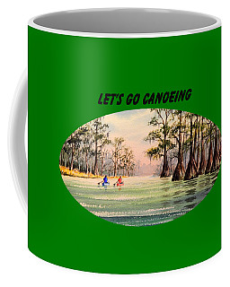 Coffee Mug featuring the painting Let's Go Canoeing by Bill Holkham