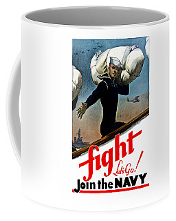 Let's Go Join The Navy Coffee Mug