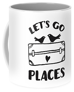 Let's Go Places Travel Typography Quote Coffee Mug
