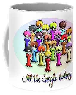 Lgbt All The Single Ladies Coffee Mug