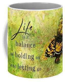 Life Is A Balance Coffee Mug