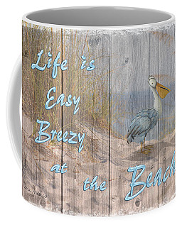Life Is Easy Breezy At The Beach Coffee Mug by Nina Bradica