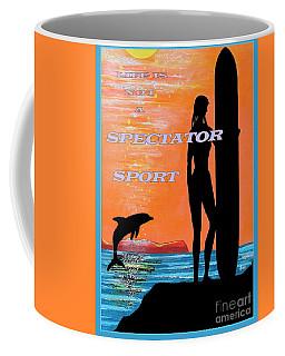 Life Is Not A Spectator Sport Coffee Mug