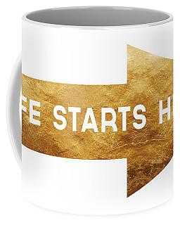 Life Starts Here-art By Linda Woods Coffee Mug