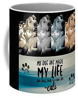 Life With My Dog Coffee Mug