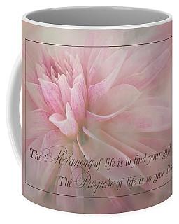 Lifes Purpose Coffee Mug