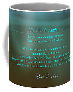 Life's Triple Antibiotic Coffee Mug