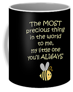 Little One You'll Always Bee Print Coffee Mug